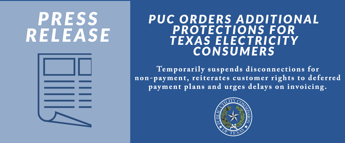 Link to Press Release about PUC Emergency Actions to Protect Texas Electricity Customers